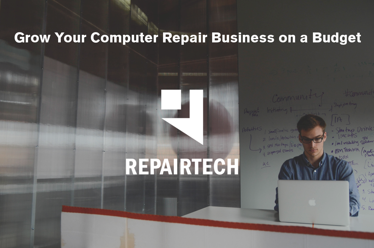 How to Grow your Computer Repair Business