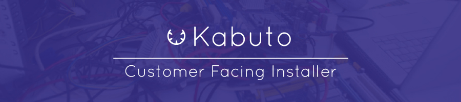 Allow Your Customers to Install Kabuto on Their Own With Our New Installer